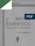 Mihail Eminescu, Omul, Poetul, Filozoful