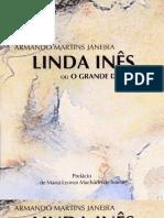 Linda Inês ou O Grande Desvairo - Armando Martins Janeira
