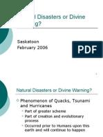 Natural Disasters or Divine Warning - Saskatoon February 2006