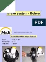 Bolero Brake System