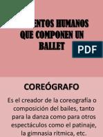 Elementos Humanos Que Componen Un Ballet