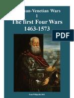 Ottoman-Venetian Wars 1. 1463-1573