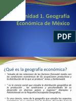 Unidad 1 Geografía Económica de México.
