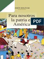 Simon Bolivar - Para nosotros la patria es América