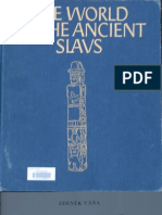 Zdenek Vana the World of Ancient Slavs