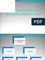 Unique Features of Commodity Market in India