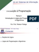 Tema2 - Introduçao à Lógica de Programaçao e Algoritmos