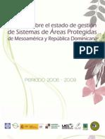 Estado de Areas Protegidas de Centroamérica y República Dominicana 2006 - 2009