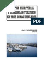 Política territorial y desarrollo turístico en tres zonas insulares