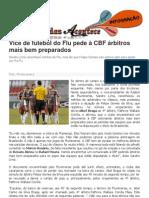Vice de futebol do Flu pede à CBF árbitros mais bem preparados