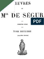 Oeuvres de Mgr de Segur (Tome 2)