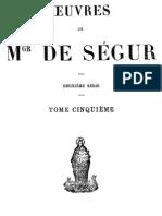 Oeuvres de Mgr de Segur (Tome 5)