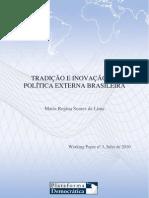 Tradicao e Inovacao Na Politica Externa Brasileira