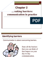 Chapter 2- Breaking Barriers Communication in Practice
