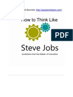 How to Think Like Steve Jobs - Quotations From the Master of Innovation