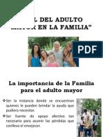 Rol Del Adulto Mayor en La Familia