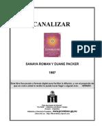 Canalizar - Roman, Sanaya y Packer, Duane -