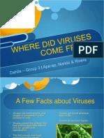 Biology 1 - The Origin of Viruses