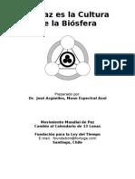 José Argüelles - La Paz es la Cultura de la Biosfera