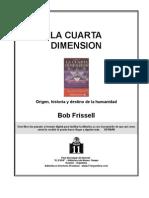 La cuarta dimension - Bob Frissell