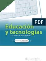 Educación y Tecnologias. Las voces de los expertos.