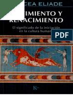 Eliade, Mircea - Nacimiento y renacimiento. El significado de la iniciación en la cultura humana