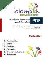 Colombia_Tierra_de_Flores,_17_de_julio_de_2010