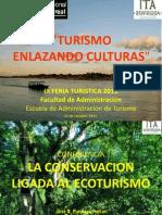 """""""Turismo Enlanzando Culturas"""""""