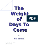 The Weight of Days To Come