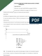 Problemas Resueltos de Ecuaciones de Valores Equivalentes a Interes Compuesto