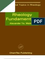 Rheology Fundamentals A.Ya.Malkin, ChemTec 1994