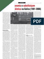 Autonomia e substituiçom lingüística na Galiza (1981-2006)
