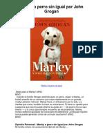 Marley a perro sin igual por John Grogan - Averigüe por qué me encanta!