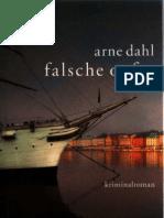 Dahl, Arne Falsche Opfer