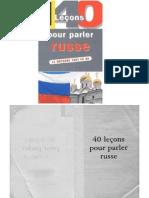 Chicouene Michel 40 Lechons Pour Parler Russe