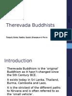 Therevada Buddhists