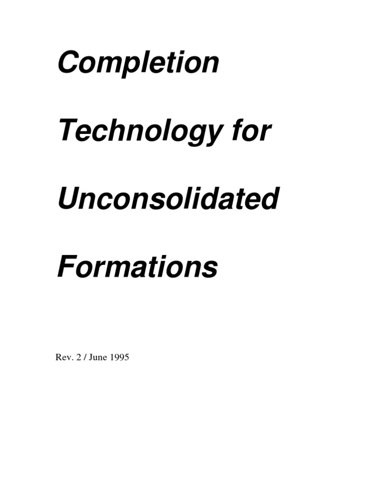 Completion Technology for Unconsolidated Formations