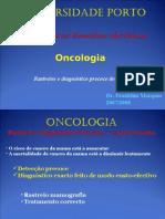 Aula Teórica 2007-2008 - Rastreio Cancro - 20-08-2007