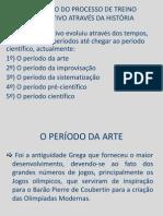 EVOLUÇÃO DO PROCESSO DE TREINO DESPORTIVO