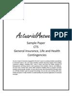 Actuarial CT5 General Insurance, Life and Health Contingencies Sample Paper 2011