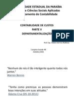 CONTABILIDADE DE CUSTOS - Parte V - Departamentalização - Ádamo