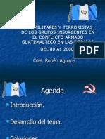 09 Presentacion Acciones Militaes y Terrorist As de La Guerrilla Guatemalteca Decada 80 Al 2000.