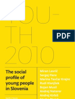 Youth 2010 The Social Profile of Young People in Slovenia...Values, Attitudes, Political Culture