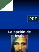 4.Opción de Jesús