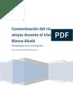 Contaminación del Rio Atoyac durante el trienio de Blanca Alcalá