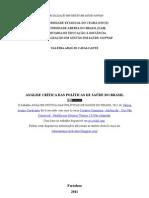 Análise crítica das Políticas de Saúde