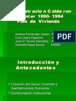 Administracion Calderon Fournier 1990-1994