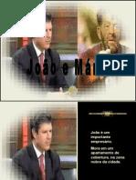 JOÃO E MÁRIO