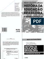 História Da Educação Brasileira - Maria Luisa Santos Ribeiro