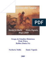 Mollo, Norberto y Ennio Vignolo. 2009. La Cautiva Del Sauce